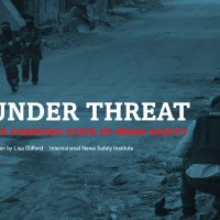 Under Threat: Journalism has never been more dangerous according to major new INSI report on media safety