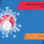 پاکستان میں میڈیا کی حفاظت اور آزادی صحافت آزادی صحافت کے عالمی دن کو یادگار منانے کے لیے پاکستان پریس فاوٗنڈیشن (پی پی ایف) کی رپورٹ