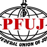 PFUJ Expresses Concern Over Raising COVID – 19 Positive Cases In Media Houses